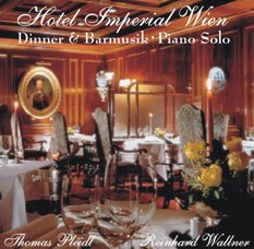 Hotel Imperial Wien: Red Silk Bar Imperial / Mozart Edition 2006 / Wien, Wien nur du allein / Vienna Edition 2006 / Titanic Emotion / Strauß Edition 2006 / Cocktail Tender / Tanz noch einmal mit mir / Begin The Beguine / Chopin Op. 10. Nr. 3. / Bubbles Of Champagne / All Of Me / Chi Mai / I Just Called To Say I Loved You / This Guy's In Love With You / My Way / Once In A While / Morgenstimmung / What A Wonderful World / Last Date